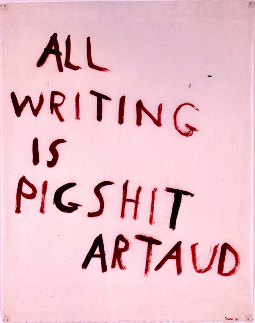 Artaud Painting -- All Writing Is Pigshit (1969) by Nancy Spero